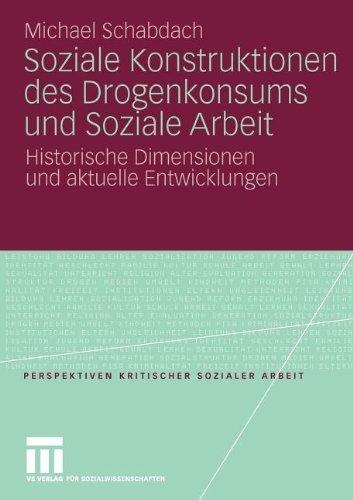 New PDF Release Soziale Konstruktionen Des Drogenkonsums Und Arbeit
