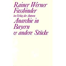 Anarchie in Bayern und andere Stücke: Vier Stücke (Theaterbibliothek)