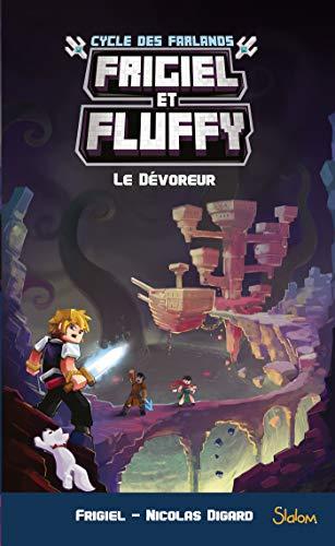 Frigiel et Fluffy, Le Cycle des Farlands, tome 2 : Le Dévoreur par FRIGIEL,Nicolas DIGARD