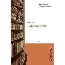 Oldenbourg Interpretationen: Buddenbrooks: Band 23