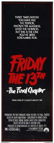 Friday the 13th Part 4 --The Final Chapter Affiche du film Poster Movie Le vendredi le 13th partie 4 -- le chapitre final (14 x 36 In - 36cm x 92cm) Insert Style A