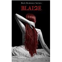 Blaire Dark Romance (Part 2): BLAI2E (Dark Romance Series) (English Edition)