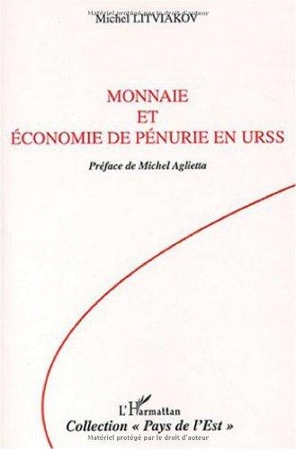 Monnaie et économie de pénurie en URSS par Michel Litviakov