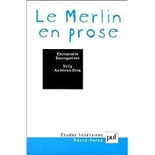 Le Merlin en prose : Fondation du récit arthurien