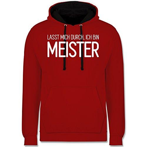 Handwerk - Lasst mich durch, ich bin Meister - Kontrast Hoodie Rot/Schwarz