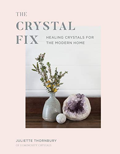 Energizing Eye (The Crystal Fix:Healing Crystals for the Modern Home (English Edition))