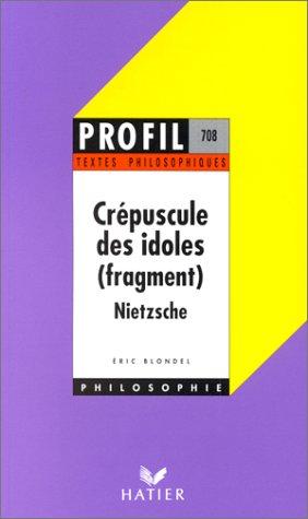 Crépuscule des idoles (fragment)