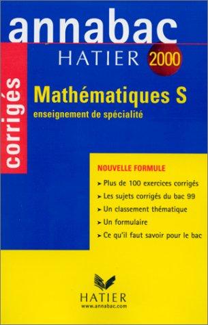 Annabac corrigés 2000 - mathématiques S : enseignement de spécialité