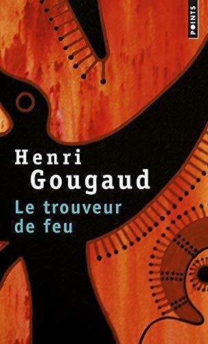 Le Trouveur de feu par Henri Gougaud