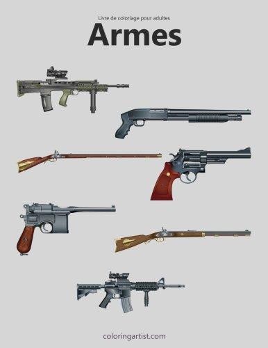 Livre de coloriage pour adultes Armes 2