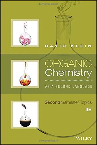 Organic Chemistry As a Second Language: Second Semester Topics por David R. Klein