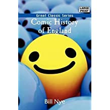 [(Comic History of England)] [By (author) Bill Nye] published on (March, 2008)