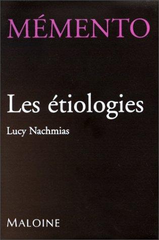Mémento : Les étiologies