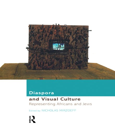 Diaspora and Visual Culture: Representing Africans and Jews (English Edition) por Nicholas Mirzoeff