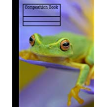 Frog Composition Notebook - College Ruled: 7.44 x 9.69 - 101 Sheet / 202 Pages