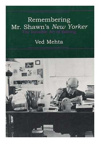 Continents of Exile - Remembering Mr. Shawns New Yorker - the Invisible Art of Editing