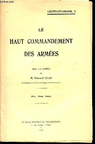 LE HAUT COMMANDEMENT DES ARMEES.