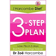 The Harcombe Diet 3-Step Plan:: Lose 7lbs in 5 days and end food cravings forever