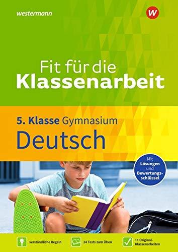 Fit für die Klassenarbeit - Gymnasium: Deutsch 5