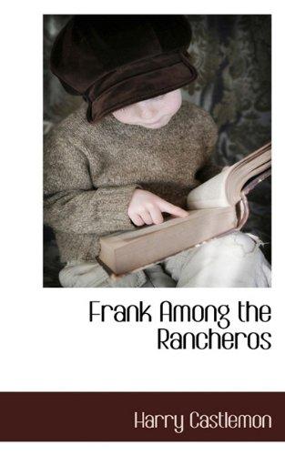 Frank Among the Rancheros