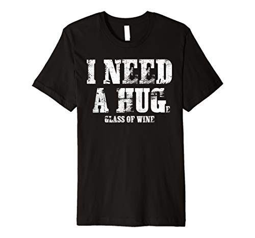 Beer Drinking T-shirt (I Need A Huge Glass Of Beer Drinking T Shirt Gift)