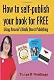 How to Self-publish Your Book for FREE