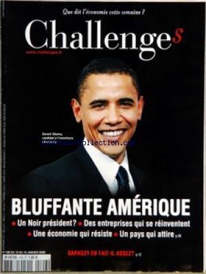 CHALLENGES [No 106] du 10/01/2008 - AVANT-PREMIERES - CONFIDENTIEL CARREFOUR COMPTE VENDRE DIA ET ED - MEDIAS LAGARDERE ET PRISA DANS LE MONDE - POLITIQUE SEGOLENE ROYAL DEVANCE L'APPEL - BOURSE NOS CONSEILS DE LA SEMAINE - GRAPHIQUE SE CHAUFFER AU GAZ EST HORS DE PRIX - L'EVENEMENT - PREMIER BILAN LES ECONOMISTES ET EDITORIALISTES DE CHALLENGES JUGENT L'ACTION DU PRESIDENT - APPRECIATION PEUT MIEUX FAIRE - TETES D'AFFICHE - RENCONTRE ARASH DERAMBARSH PRESIDENT DU MONDE ELU SUR FACEBOOK - LES B