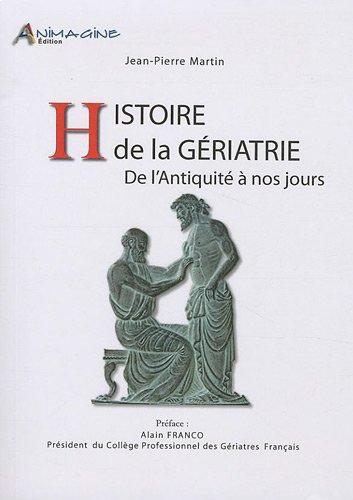 Histoire de la gériatrie : De l'Antiquité à nos jours