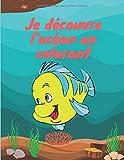 Je découvre l'océan en colorant: Un livre de coloriage pour les enfants de 2 à 4 ans  à aimer  et à se détendre avec 41 pages