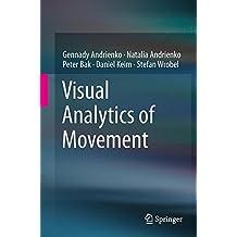 Visual Analytics of Movement by Gennady Andrienko (2013-09-20)