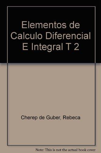 Elementos de Calculo Diferencial E Integral T 2