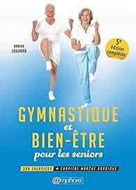 Gymnastique et bien-être pour les seniors par Annick Louvard