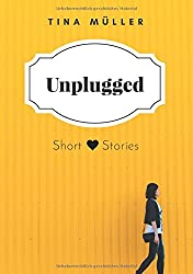 Unplugged: Short Stories