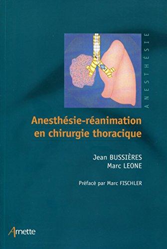 Anesthésie-réanimation en chirurgie thoracique