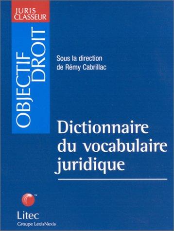 Dictionnaire du vocabulaire juridique (ancienne édition)