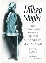 The Duleep Singhs: Photo Album of Queen Victoria's Maharajah