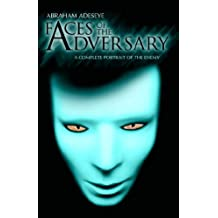 Faces of the Adversary: A Complete Portrait of the Enemy
