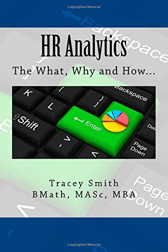 HR Analytics: The What, Why and How... por Tracey Smith