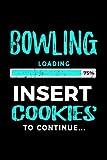 Bowling Loading 75% Insert Cookies To Continue: Bowling Notebook Journals - Dartan Creations, Tara Hayward