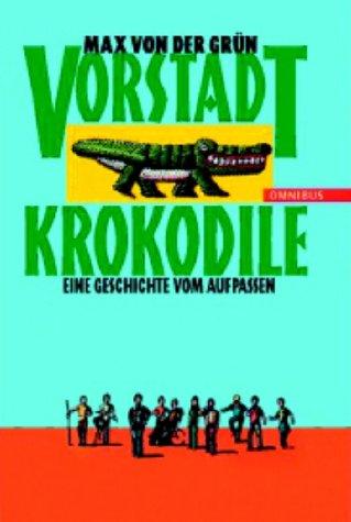 Omnibus Tb Bei Bertelsmann Vorstadtkrokodile. Eine Geschichte vom Aufpassen.