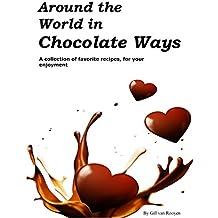 Around the World in Chocolate Ways (English Edition)