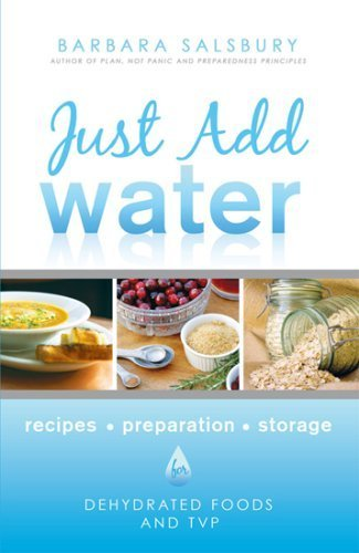 Just Add Water How to Use Dehydrated
