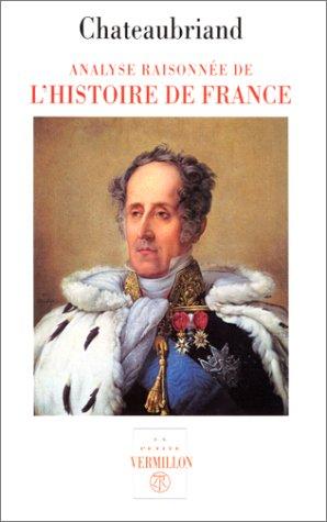 Analyse raisonnée de l'histoire de France. Numéro 91 par F. Chateaubriand