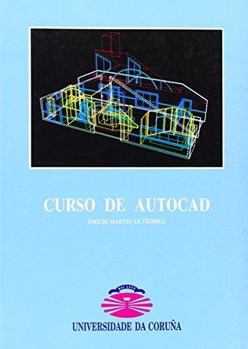 Curso de Autocad (Manuales) por Emilio Martín Gutiérrez