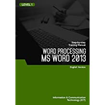 MICROSOFT WORD 2013 (WORD PROCESSING) LEVEL 1 (English Edition)