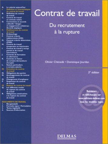 Contrat de travail : Du recrutement  la rupture