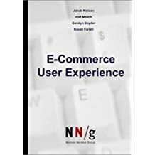 E-Commerce User Experience by Jakob Nielsen (2001-07-01)