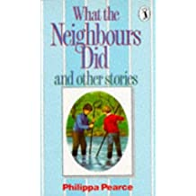 What the Neighbours Did and Other Stories (Puffin Books) by Philippa Pearce (1975-02-27)