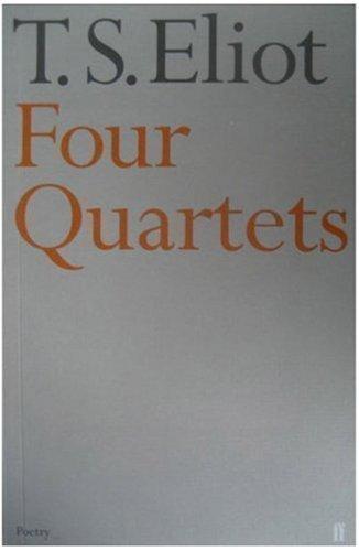 Four Quartets (Faber Poetry) by Eliot, T.S. (2001)