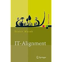 IT-Alignment: IT-Architektur und Organisation (Xpert.press)